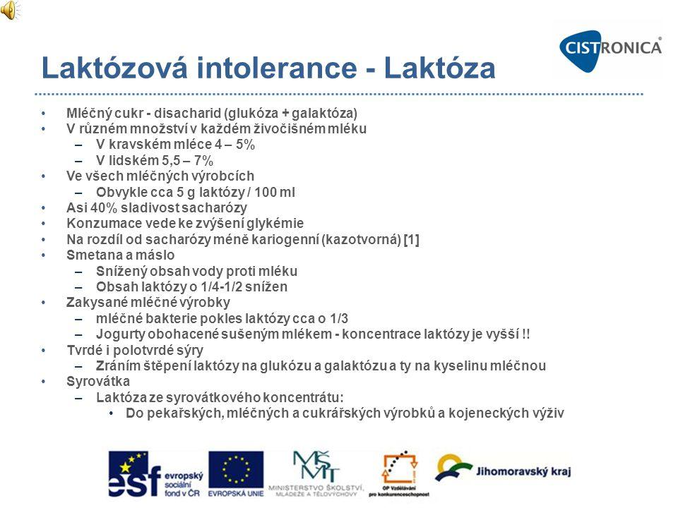 Laktózová intolerance - Laktáza •Hydrolyzuje laktózu na glukózu a galaktózu •Počátek laktázové aktivity v GIT - cca od 8.
