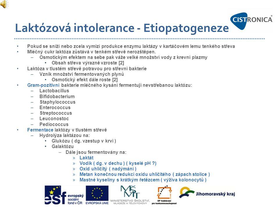 Laktózová intolerance - Etiopatogeneze •Pokud se sníží nebo zcela vymizí produkce enzymu laktázy v kartáčovém lemu tenkého střeva •Mléčný cukr laktóza