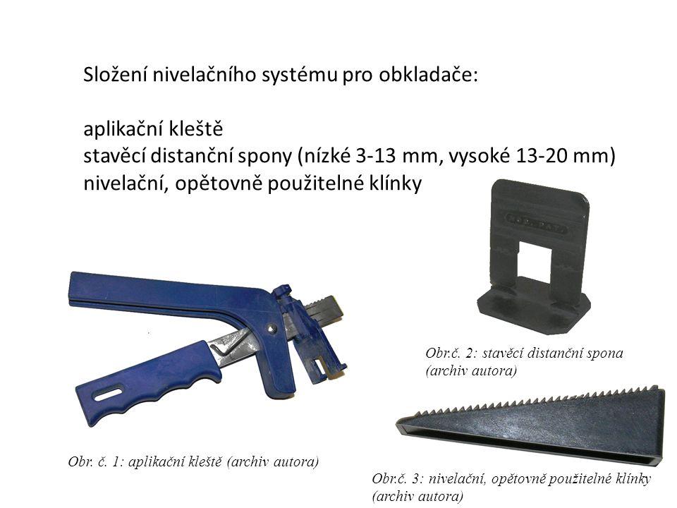 Složení nivelačního systému pro obkladače: aplikační kleště stavěcí distanční spony (nízké 3-13 mm, vysoké 13-20 mm) nivelační, opětovně použitelné kl