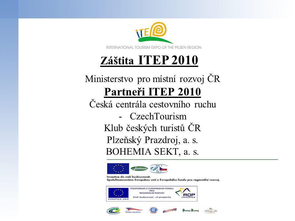 Otevírací doba ITEP 2010 Čtvrtek21.října 2010, 10:00 – 18:00 hod.