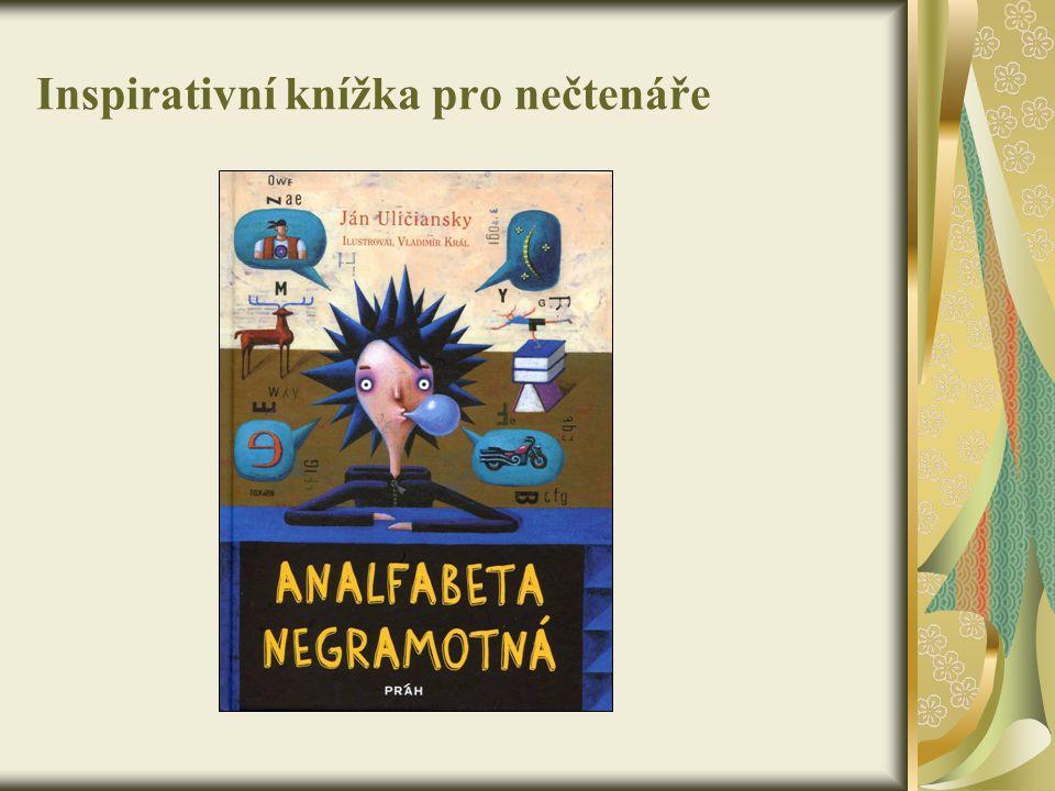 Inspirativní knížka pro nečtenáře