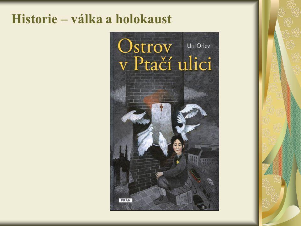 Historie – válka a holokaust