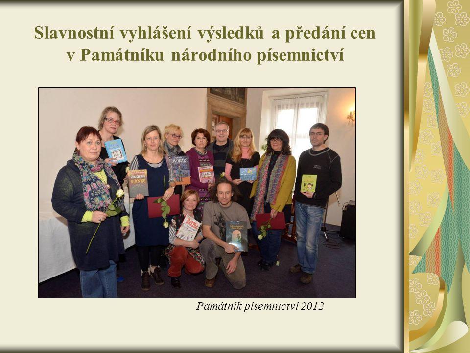 Slavnostní vyhlášení výsledků a předání cen v Památníku národního písemnictví Památník písemnictví 2012