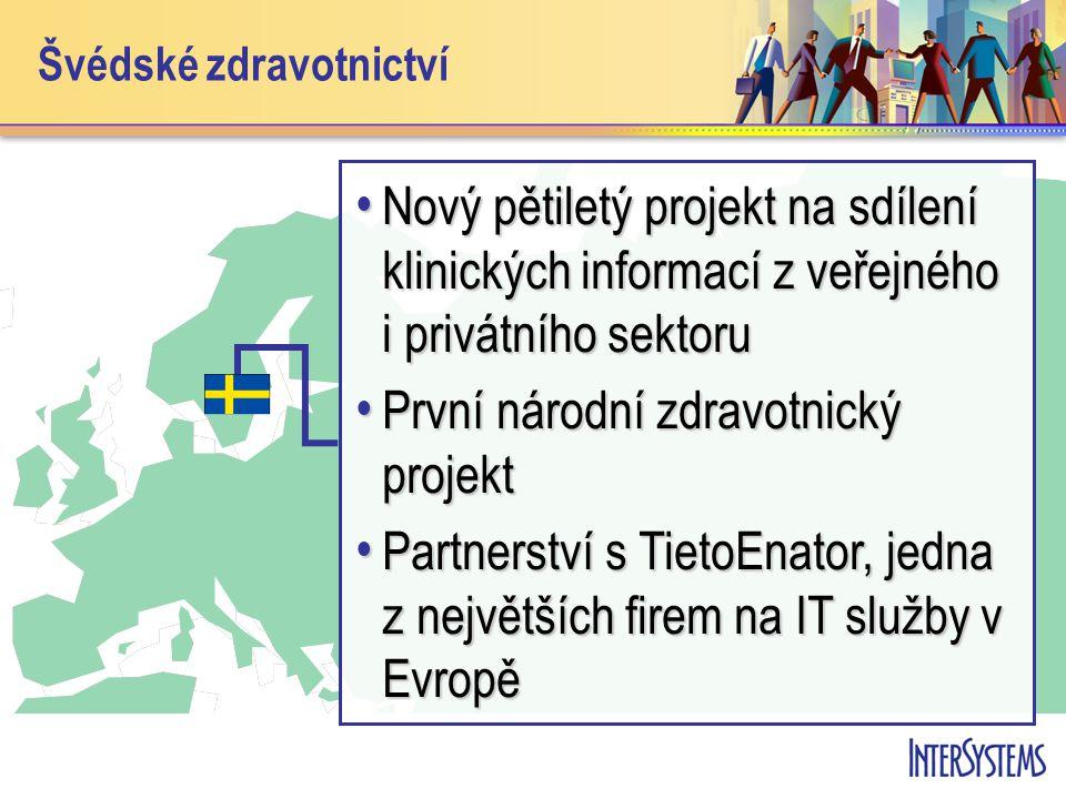 Švédské zdravotnictví • Nový pětiletý projekt na sdílení klinických informací z veřejného i privátního sektoru • První národní zdravotnický projekt • Partnerství s TietoEnator, jedna z největších firem na IT služby v Evropě