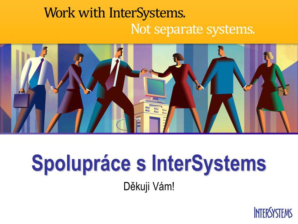 Spolupráce s InterSystems Děkuji Vám!