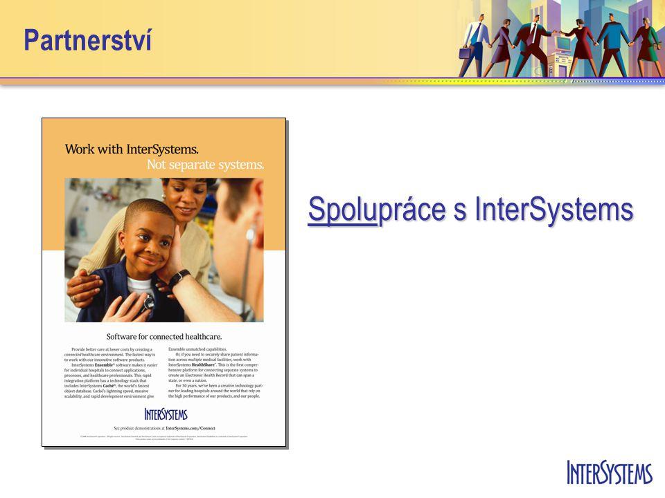 Partnerství Spolupráce s InterSystems