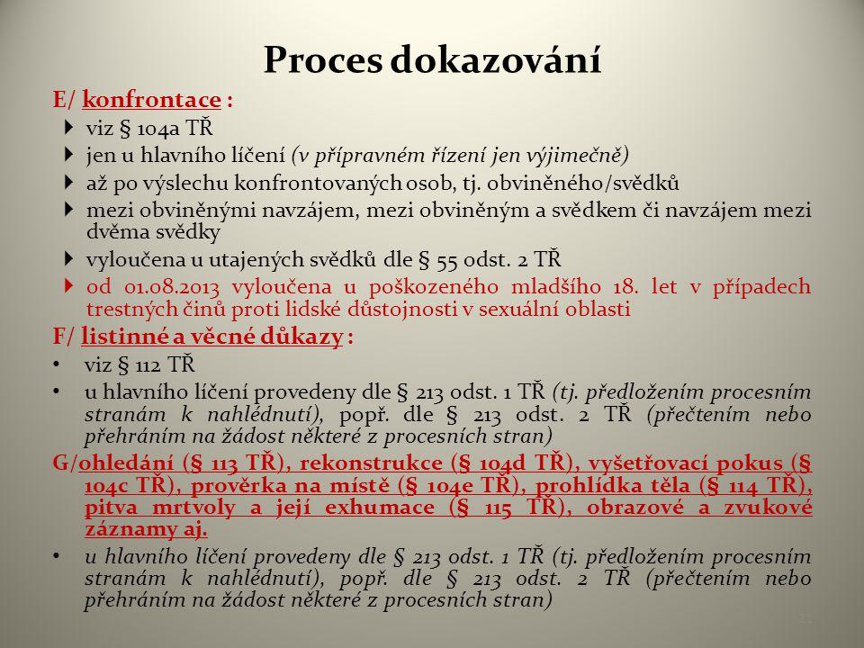 Průběh hlavního líčení Rozhodnutí soudu v hlavním líčení : • uplatnění zásady bezprostřednosti (viz § 2 odst.