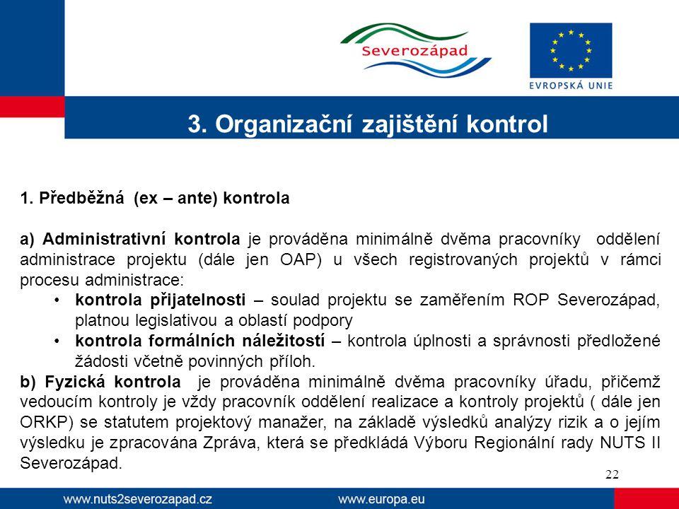 3.Organizační zajištění kontrol 1.