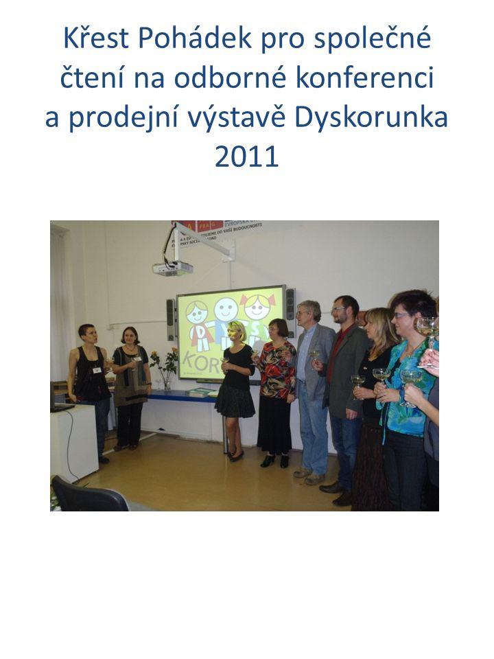 Křest Pohádek pro společné čtení na odborné konferenci a prodejní výstavě Dyskorunka 2011