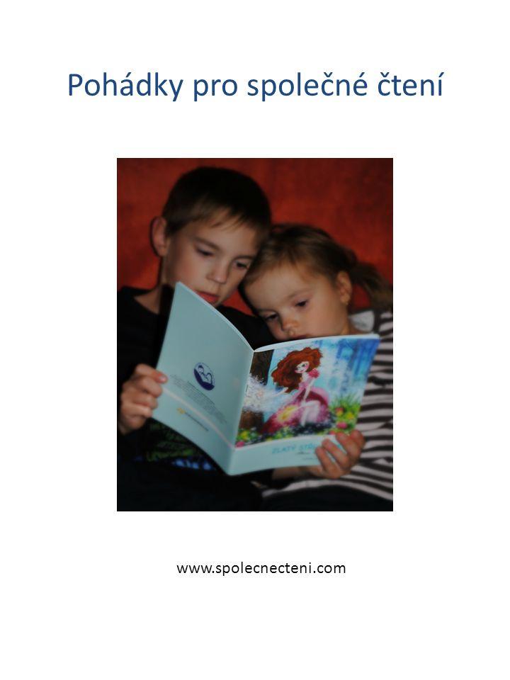 Pohádky pro společné čtení www.spolecnecteni.com