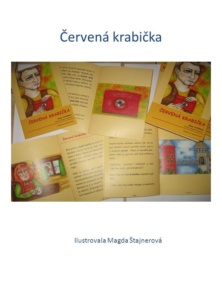 Červená krabička Ilustrovala Magda Štajnerová