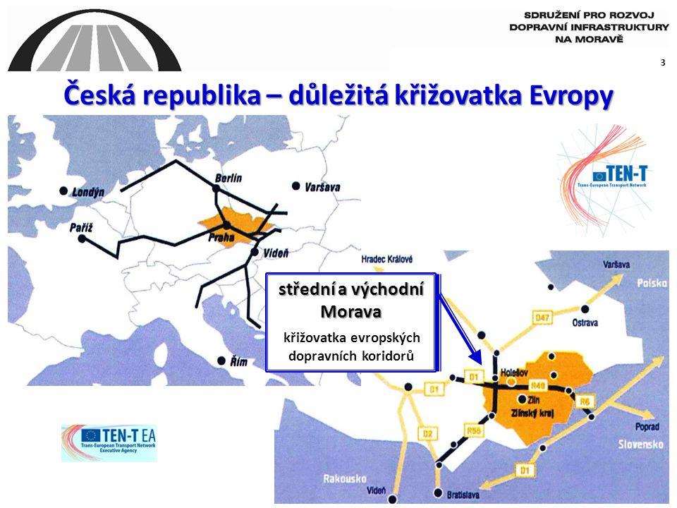3 Česká republika – důležitá křižovatka Evropy střední a východní Morava křižovatka evropských dopravních koridorů