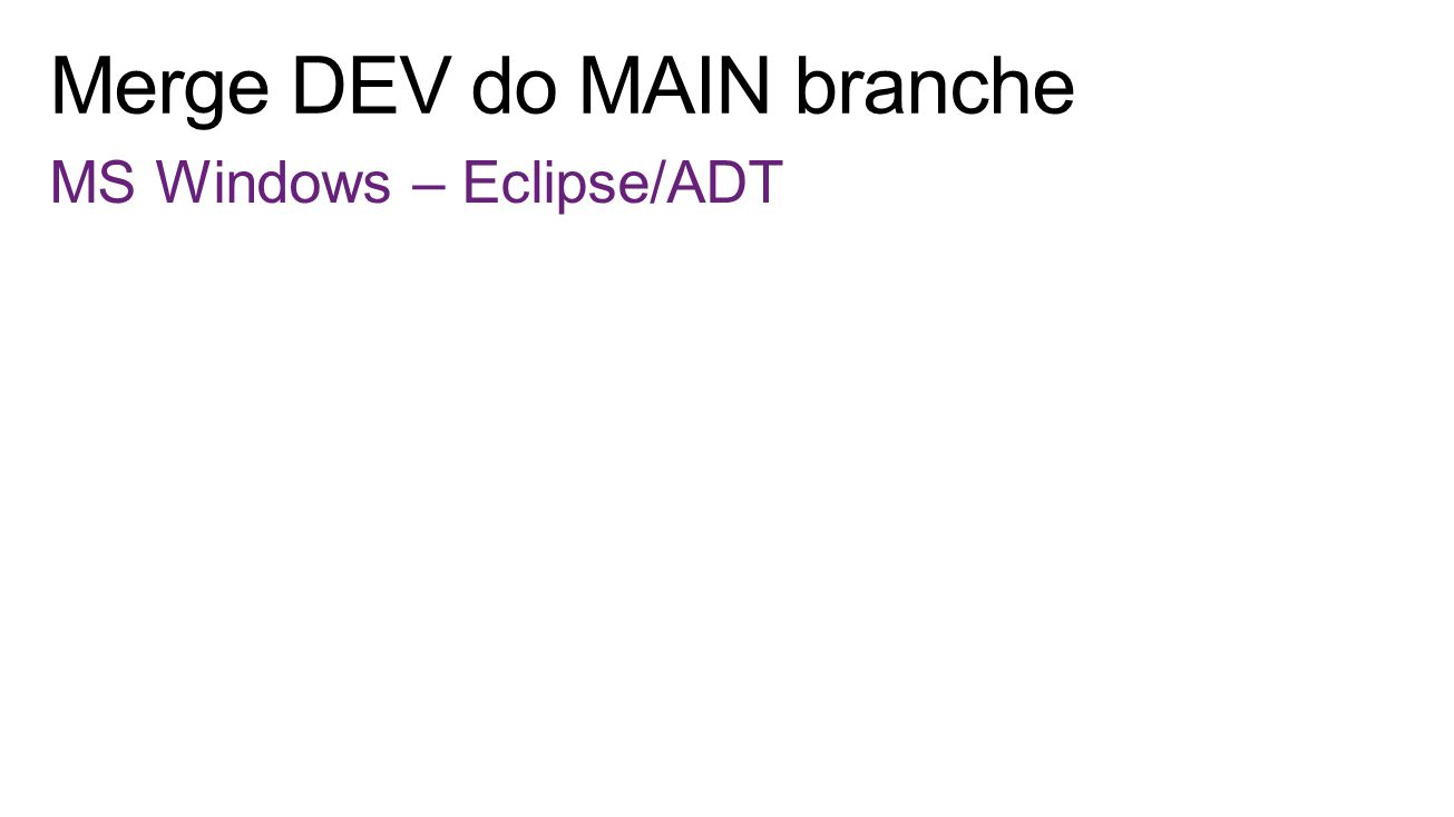 MS Windows – Eclipse/ADT