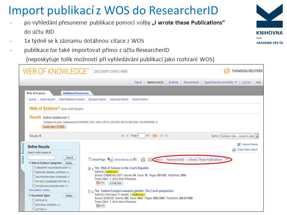 Import publikací z ASEP do ResearcherID Záznamy lze vyhledat v IPAC, vyexportovat ve formátu RIS, uložit a po přihlášení do účtu ResearcherID data vložit