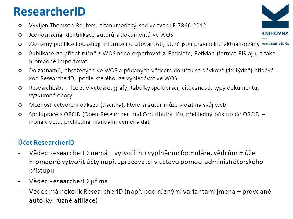 ResearcherID vědců ČR 2980 ResearcherID vědců AV 746 RID
