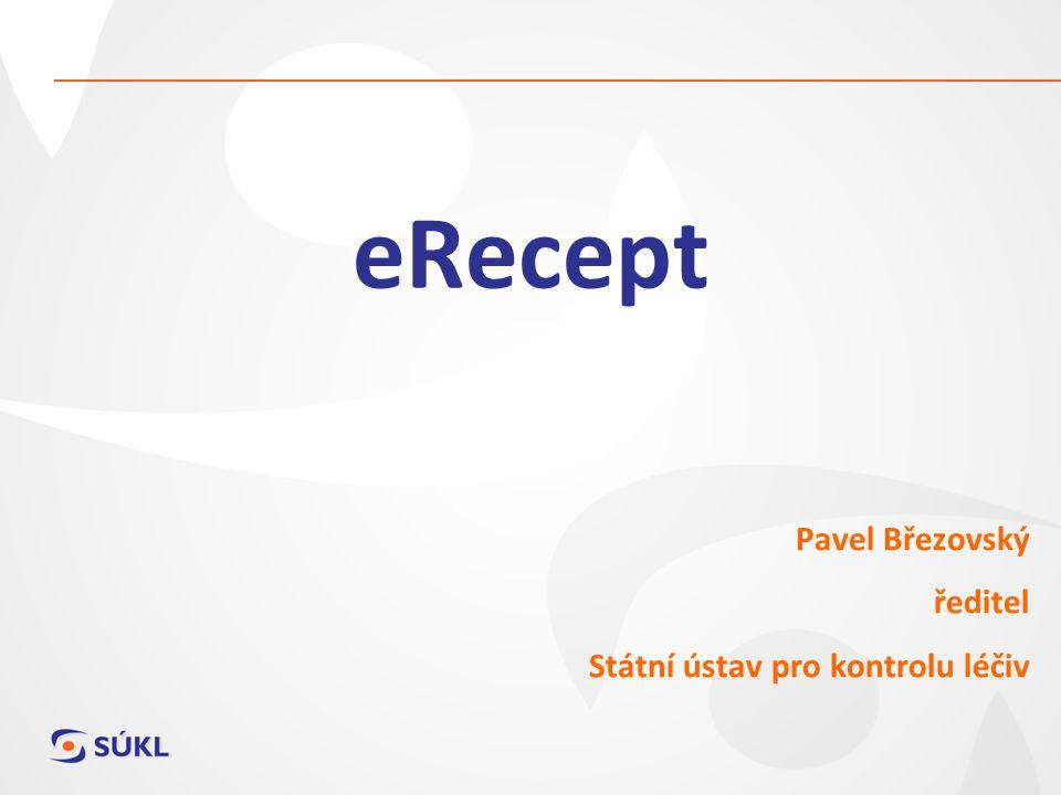 eRecept Pavel Březovský ředitel Státní ústav pro kontrolu léčiv