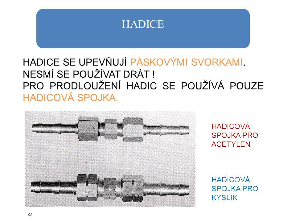 SUCHÁ PŘEDLOHA Montuje se přímo na redukční ventil pro acetylen Slouží jako ochrana proti zpětnému šlehnutí plamene /4/