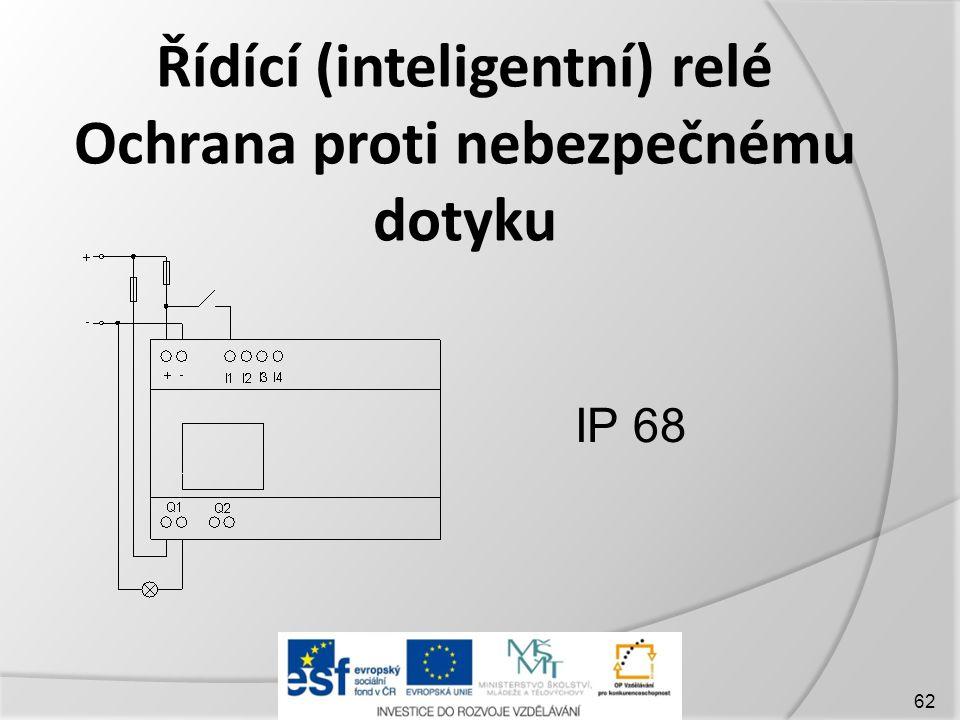 Řídící (inteligentní) relé Ochrana proti nebezpečnému dotyku 62 IP 68