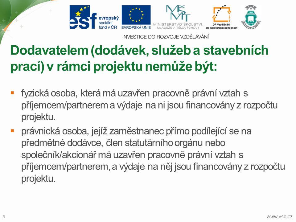 www.vsb.cz 5  fyzická osoba, která má uzavřen pracovně právní vztah s příjemcem/partnerem a výdaje na ni jsou financovány z rozpočtu projektu.  práv