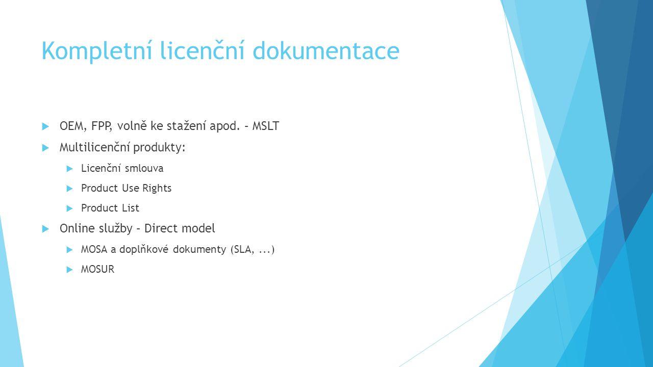 Aplikace Pro Stolní Počítače  Per device  Desktop + přenosné zařízení + síťové zařízení (primární/neprimární uživatel)  Libovolný počet kopií sw na licencovaném zařízení  Současný přístup pouze pro 1 uživatele  Vzdálené užívání pro primárního uživatele a pro jiné uživatele z licencovaných zařízení  Vzdálené užívání na serveru z licencovaného zařízení (přenosné zařízení není licencované!)