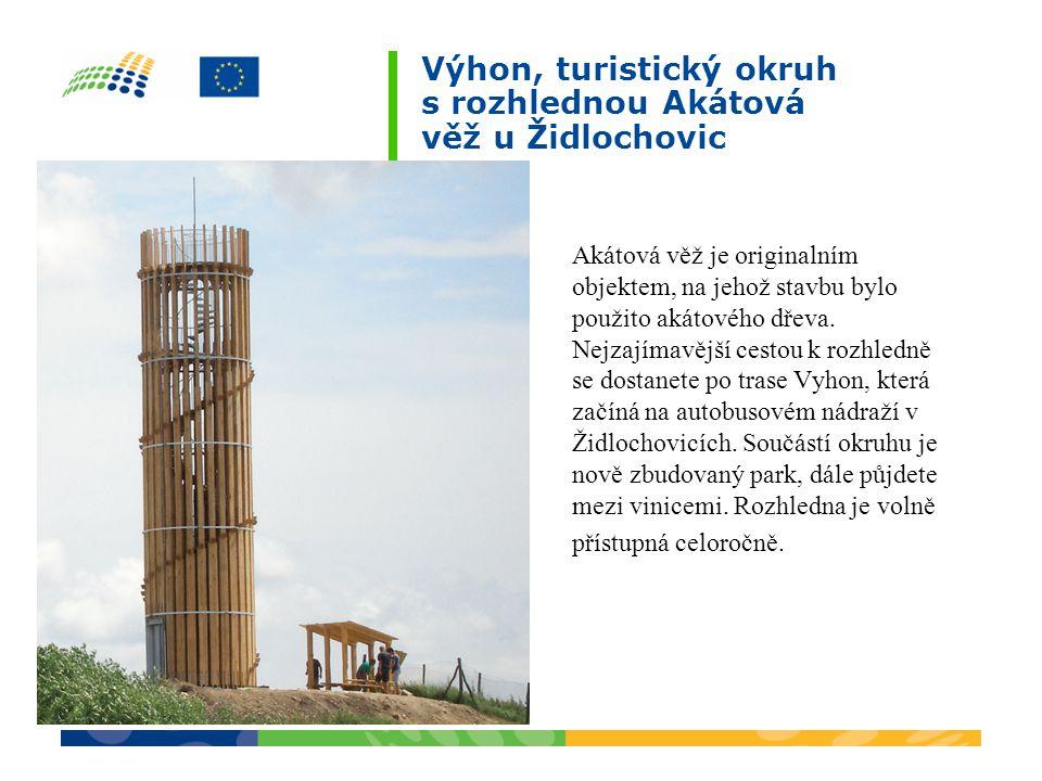 Akátová věž je originalním objektem, na jehož stavbu bylo použito akátového dřeva.