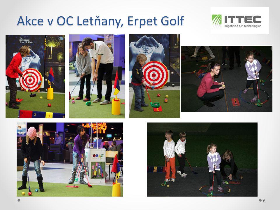 Akce v OC Letňany, Erpet Golf 9