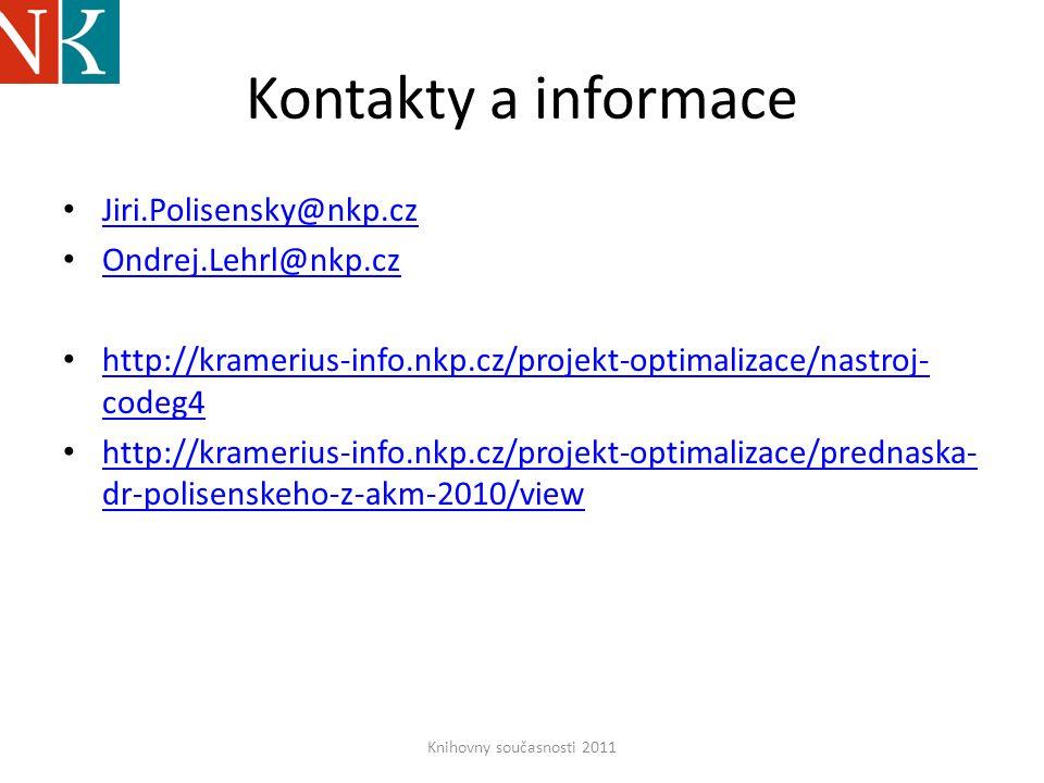 Kontakty a informace • Jiri.Polisensky@nkp.cz Jiri.Polisensky@nkp.cz • Ondrej.Lehrl@nkp.cz Ondrej.Lehrl@nkp.cz • http://kramerius-info.nkp.cz/projekt-