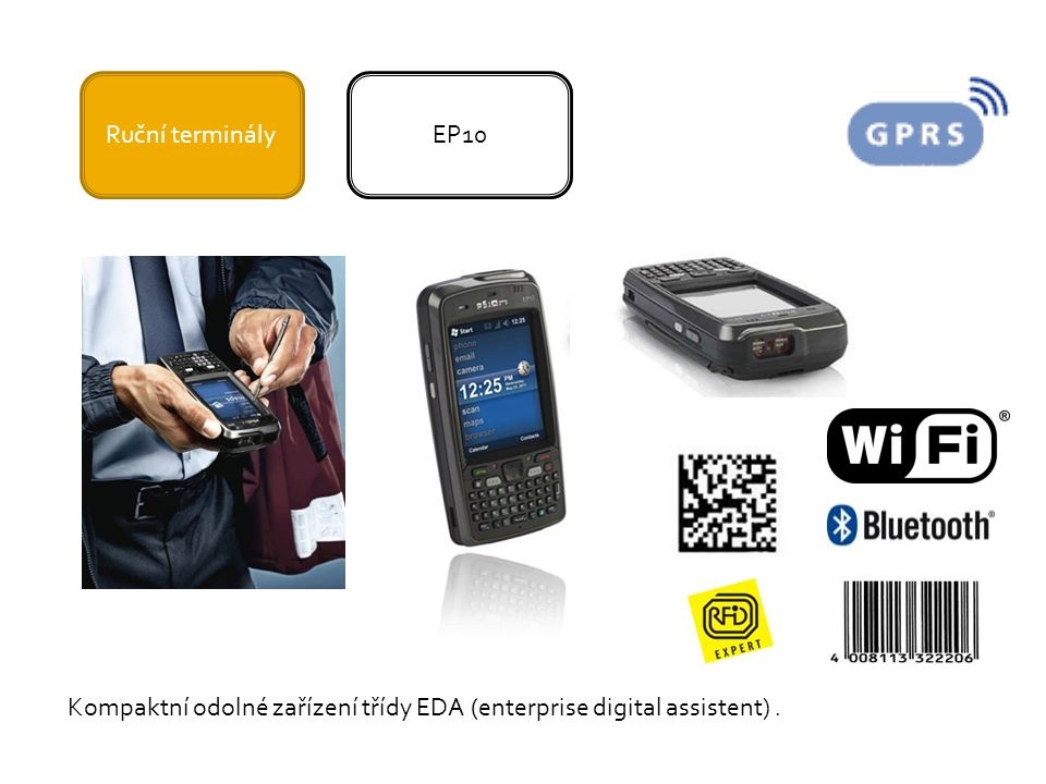 Ruční terminályEP10 Kompaktní odolné zařízení třídy EDA (enterprise digital assistent).