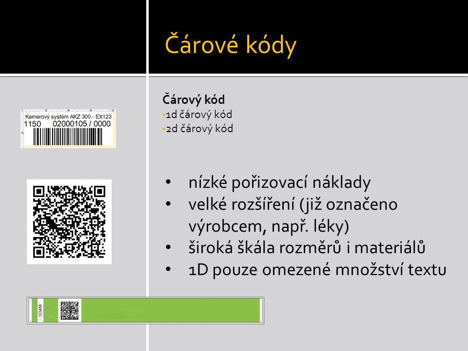 Čárové kódy Čárový kód • 1d čárový kód • 2d čárový kód • nízké pořizovací náklady • velké rozšíření (již označeno výrobcem, např.
