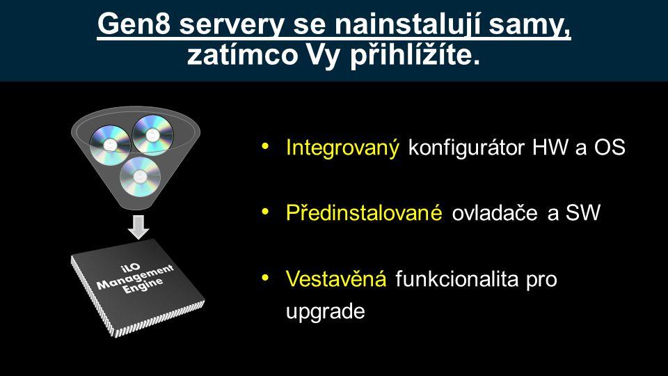 Gen8 servery se nainstalují samy, zatímco Vy přihlížíte.