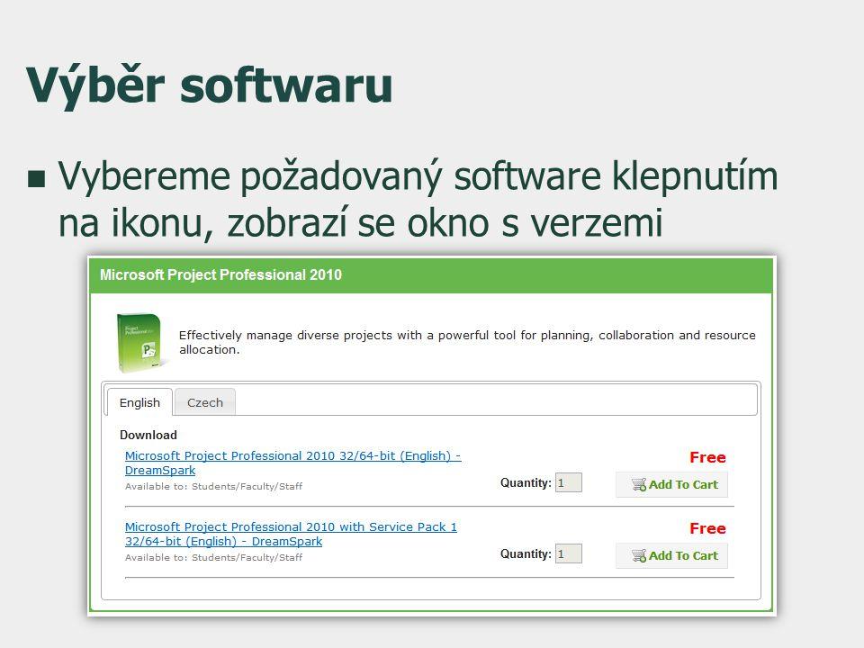 Výběr softwaru  Vybereme požadovaný software klepnutím na ikonu, zobrazí se okno s verzemi