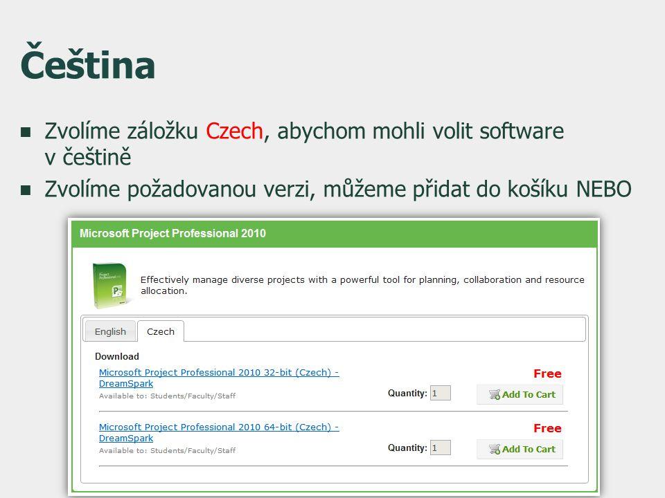 Čeština  Zvolíme záložku Czech, abychom mohli volit software v češtině  Zvolíme požadovanou verzi, můžeme přidat do košíku NEBO