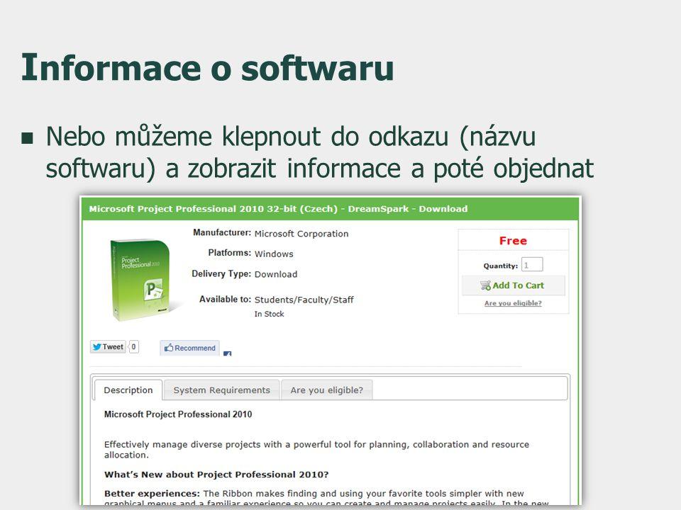 I nformace o softwaru  Nebo můžeme klepnout do odkazu (názvu softwaru) a zobrazit informace a poté objednat