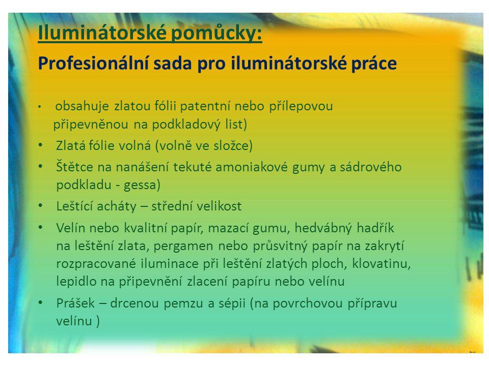 ©c.zuk Iluminátorské pomůcky: Profesionální sada pro iluminátorské práce • obsahuje zlatou fólii patentní nebo přílepovou připevněnou na podkladový li