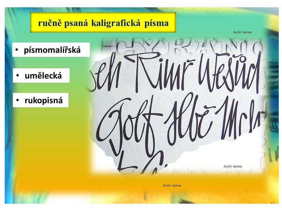 ručně psaná kaligrafická písma ©c.zuk • písmomalířská • umělecká • rukopisná Archiv autora