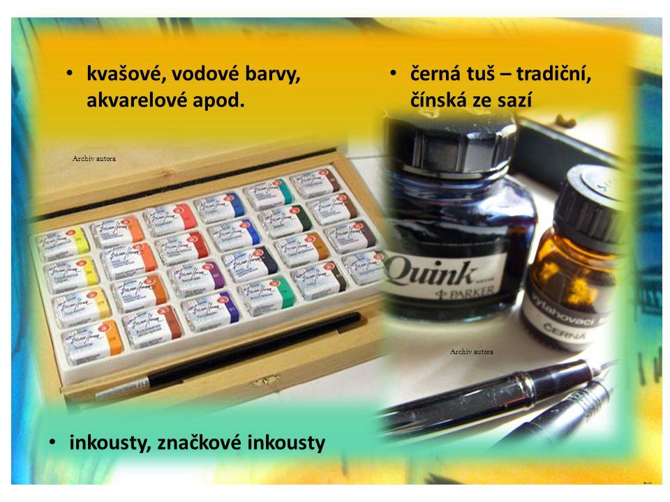 ©c.zuk • černá tuš – tradiční, čínská ze sazí • kvašové, vodové barvy, akvarelové apod. • inkousty, značkové inkousty Archiv autora
