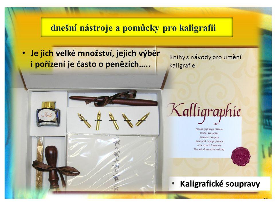 ©c.zuk dnešní nástroje a pomůcky pro kaligrafii Knihy s návody pro umění kaligrafie Archiv autora • Je jich velké množství, jejich výběr i pořízení je