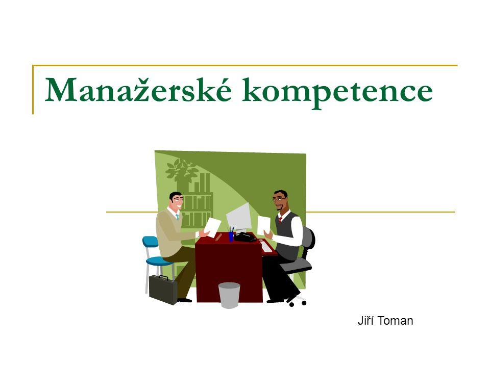 Manažerské kompetence Jiří Toman
