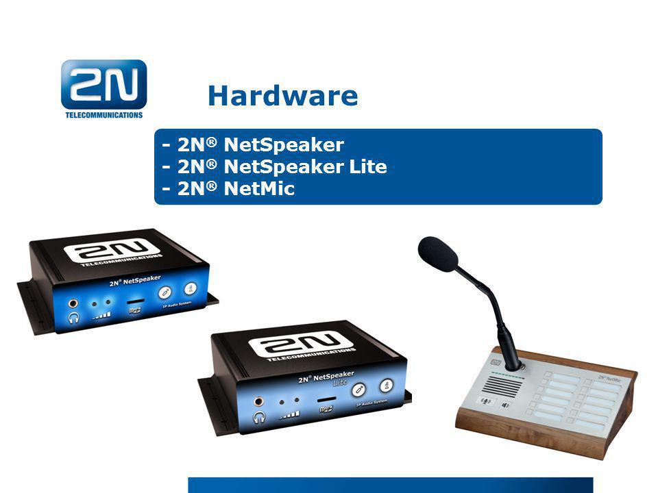 - 2N ® NetSpeaker - 2N ® NetSpeaker Lite - 2N ® NetMic Hardware