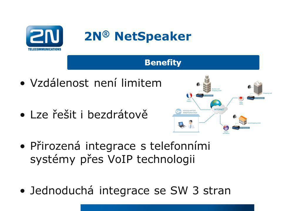•Vzdálenost není limitem •Lze řešit i bezdrátově •Přirozená integrace s telefonními systémy přes VoIP technologii •Jednoduchá integrace se SW 3 stran