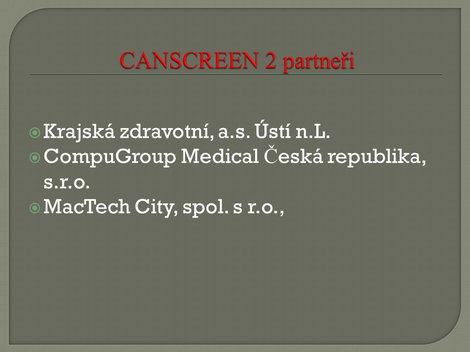  Krajská zdravotní, a.s. Ústí n.L.  CompuGroup Medical Č eská republika, s.r.o.  MacTech City, spol. s r.o.,
