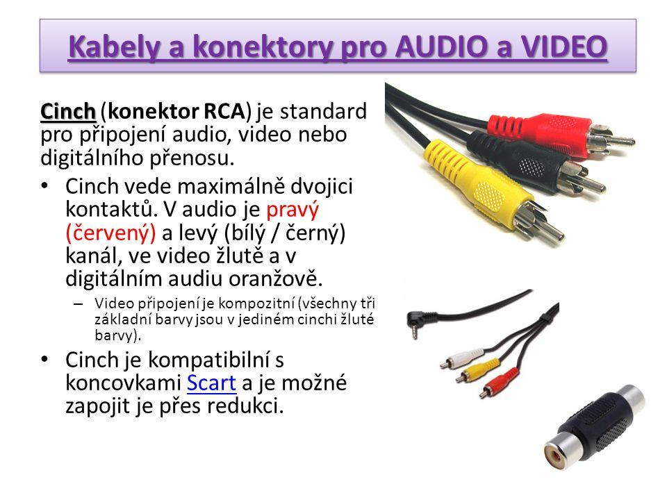 Cinch Cinch (konektor RCA) je standard pro připojení audio, video nebo digitálního přenosu. • Cinch vede maximálně dvojici kontaktů. V audio je pravý