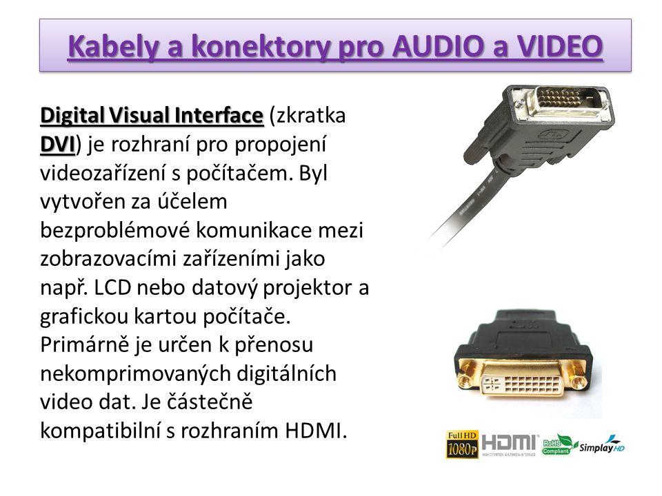 Digital Visual Interface DVI Digital Visual Interface (zkratka DVI) je rozhraní pro propojení videozařízení s počítačem. Byl vytvořen za účelem bezpro