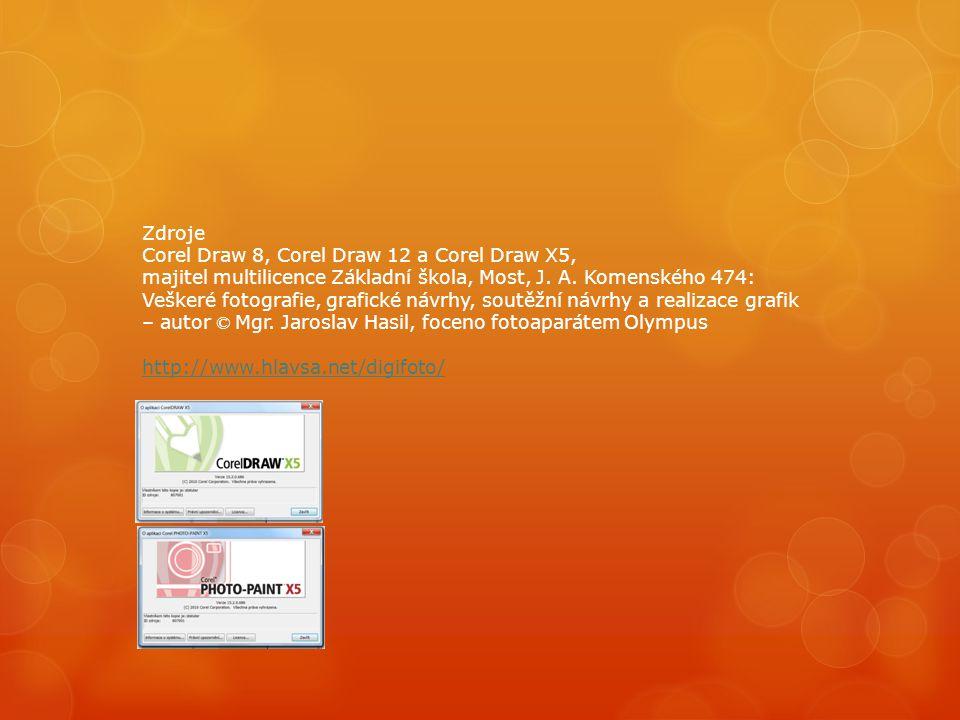 Zdroje Corel Draw 8, Corel Draw 12 a Corel Draw X5, majitel multilicence Základní škola, Most, J. A. Komenského 474: Veškeré fotografie, grafické návr