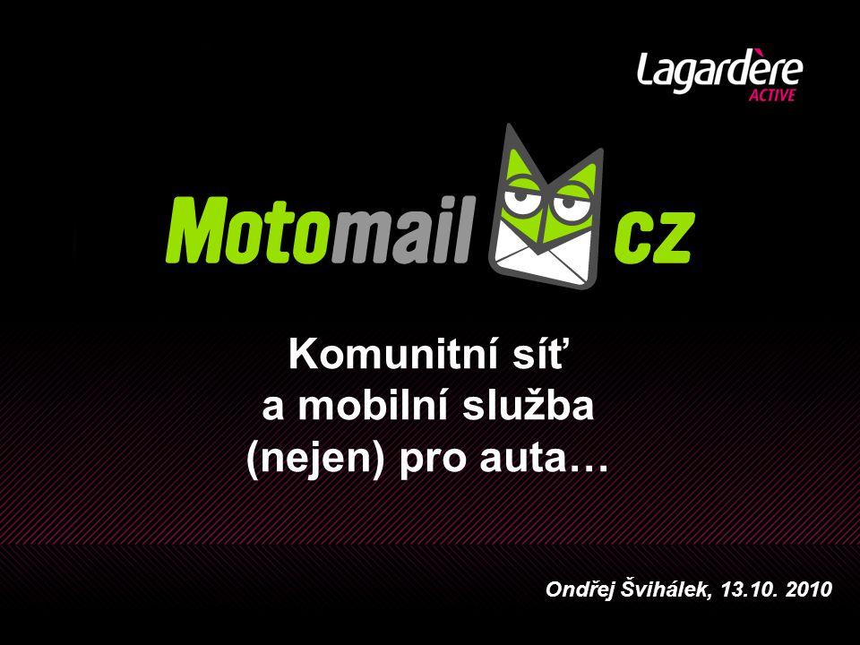 Komunitní síť a mobilní služba (nejen) pro auta… Ondřej Švihálek, 13.10. 2010