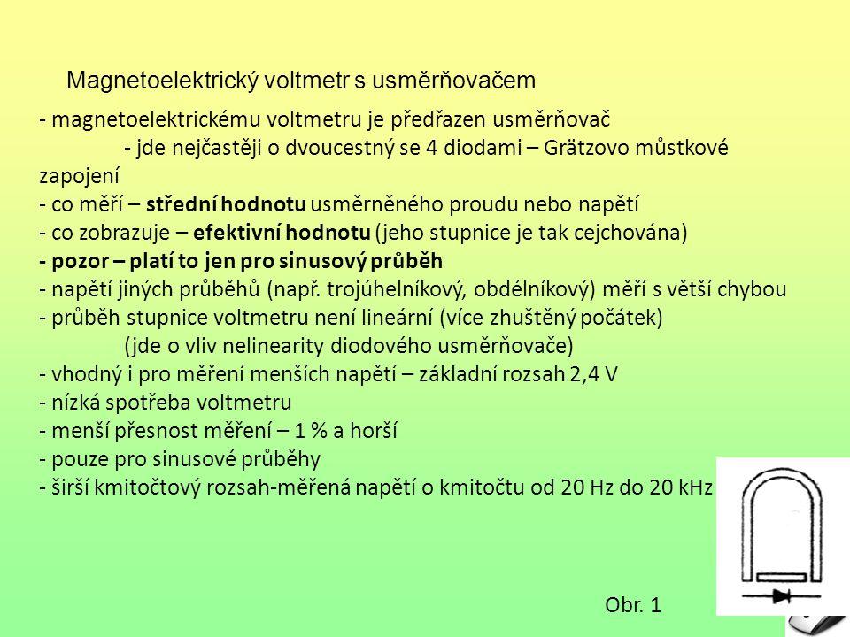 """Seznam použité literatury: [1] Vitejček, E.: """"Elektrické měření , SNTL, Praha, 1974 [2] Fiala, M., Vrožina, M., Hercik, J.: """"Elektrotechnická měření I , SNTL, Praha, 1986"""
