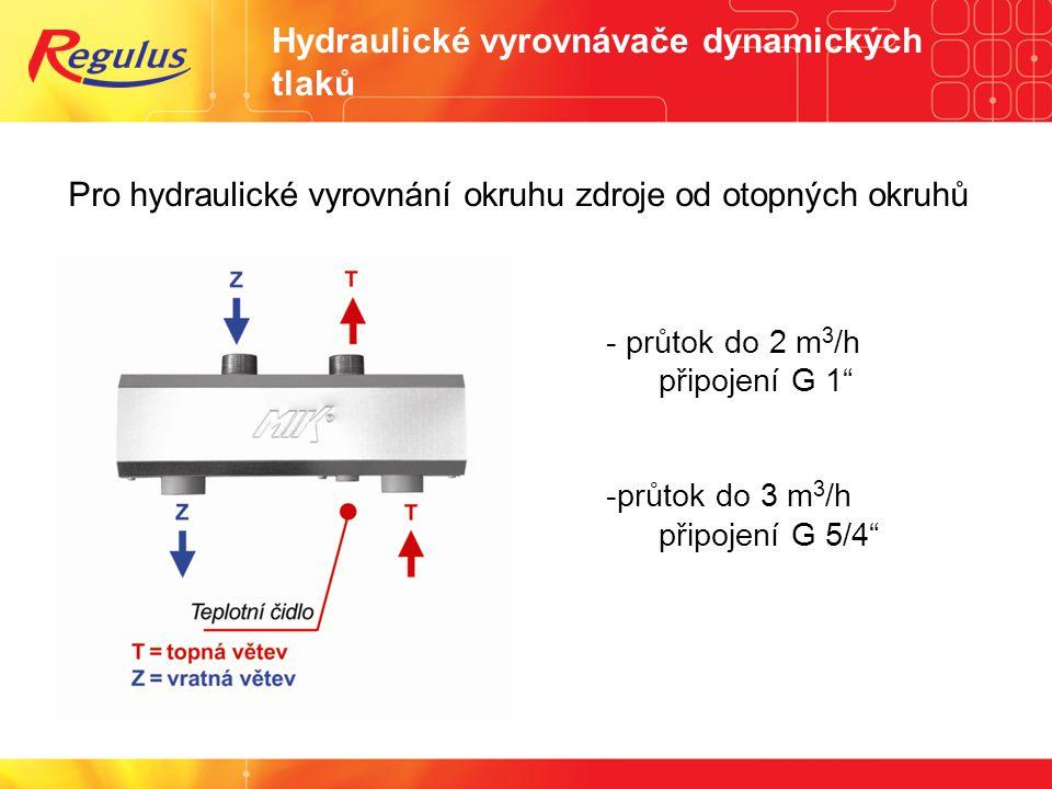 """Hydraulické vyrovnávače dynamických tlaků Pro hydraulické vyrovnání okruhu zdroje od otopných okruhů - průtok do 2 m 3 /h připojení G 1"""" -průtok do 3"""