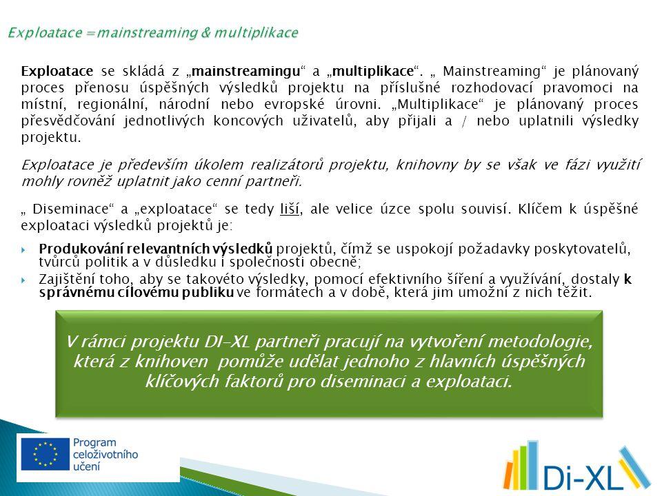 Existuje mnoho nástrojů a dostupných mechanismů pro efektivní diseminaci a šíření výsledků projektu.