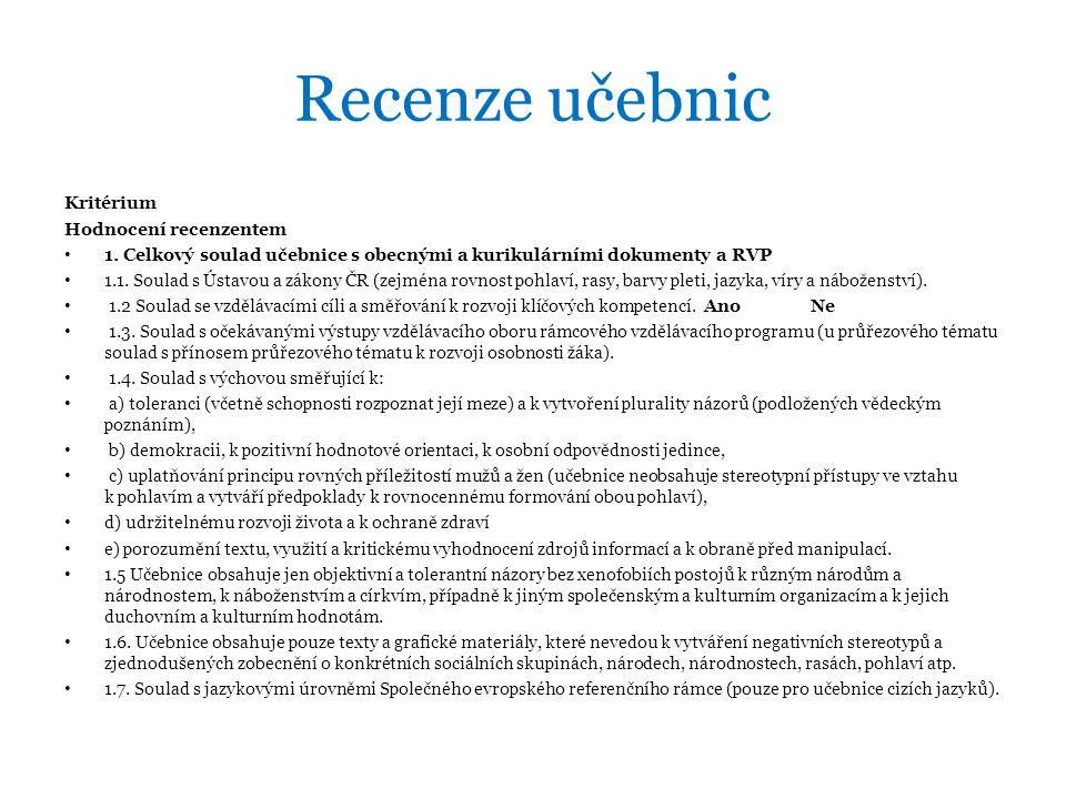 Recenze učebnic Kritérium Hodnocení recenzentem • 1.