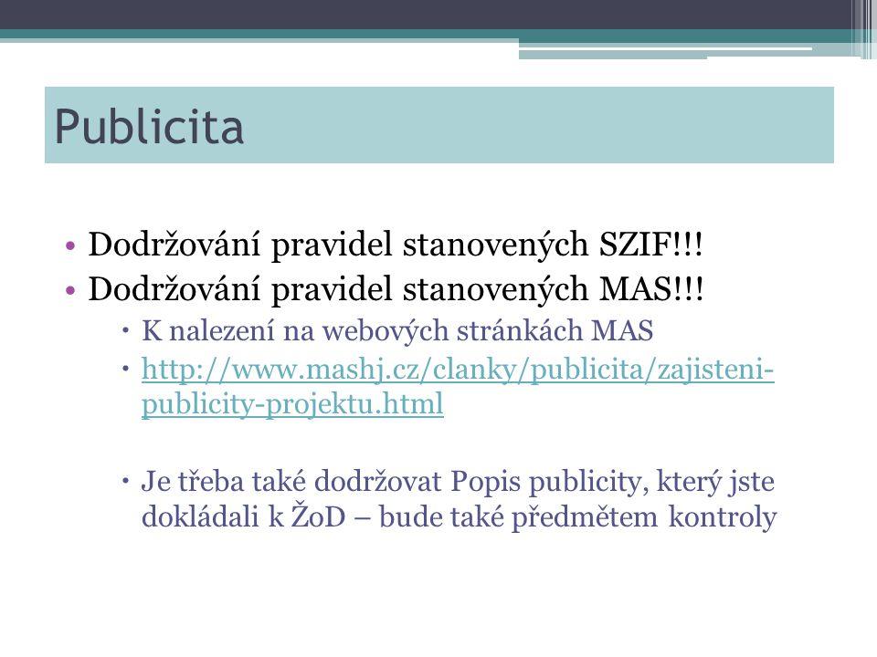 Publicita •Dodržování pravidel stanovených SZIF!!.